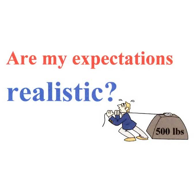 Are My Expectations Realistic