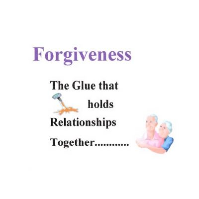 Forgiveness is the Glue that Holds Relationships Together