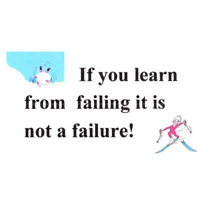 If You Learn From Failing, It Is Not a Failure