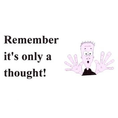 Remember It's Only a Thought