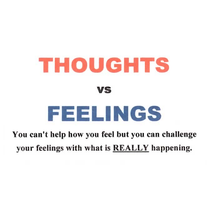 Thought vs. Feelings
