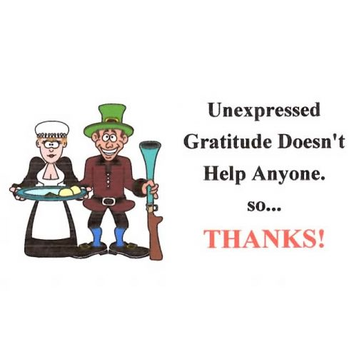 Unexpressed Gratitude Doesn't Help Anyone So... Thanks!