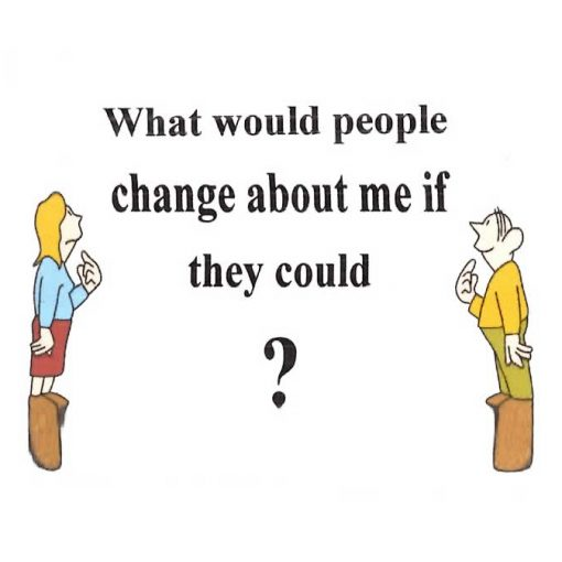 What Would People Change About Me if They Could